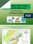 2012 Perlindungan Hutan Tropis Berbasis Kearifan Lokal - Inisiatif Hutan Desa Di Kabupaten Merangin