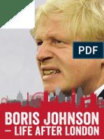 Boris Johnson - Life After London