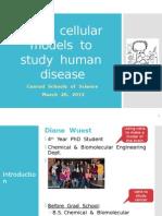 Cellular Models for Human Disease