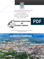 Agentes Produtores Do Espaço Urbano