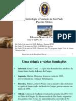 Eubiose - Simbologia Na Fundação de São Paulo