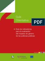 Guía de Indicadores Para La Evaluación Del Impacto de Género de Las Políticas Públicas