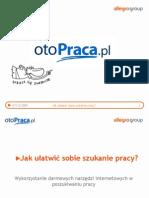 otoPraca.pl - Jak ulatwic poszukiwanie pracy
