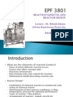 REACTION KINECTIS AND REACTOR DESIGN