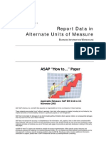 How to… Report Data in Alternate Units of Measure