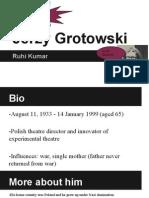 grotowski-ruhi kumar
