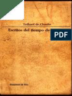 Teilhard de Chardin Pierre - Escritos en Tiempos de Guerra (1916-1919)
