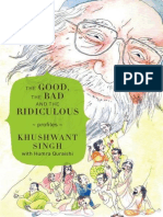 The Good, The Bad and the Ridiculous - Khushwant Singh