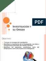 investigacinysuorigen-131025234336-phpapp01