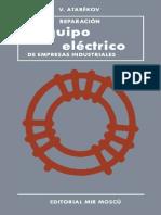 Reparación Del Equipo Eléctrico de Empresas Industriales - V. Atabékov