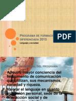 Programa de Formación Diferenciada 2015. Leng. y Soc.