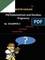 The Endometrium and Decidua