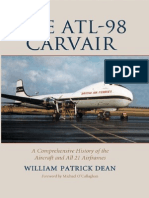 The ATL-98 Carvair. a Comprehensive History of the Aircraft and All 21 Airframes [McFarland]