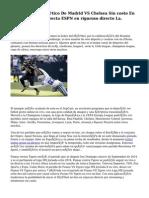 Ver Atlético De Madrid VS Chelsea Sin costo En Vivo Online Rojadirecta ESPN en riguroso directo La.