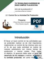 Tema2 1informaciongeneraldelcontroldelaactividaddeproduccion 130511122305 Phpapp02