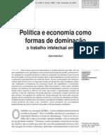 IRANO, Sedi. Política e Economia Como Formas de Dominação o Trabalho Intelectual Em Marx. Tempo Soc. [Online]. 2001, Vol.13, n.2, Pp. 1-20. ISSN 0103-2070.