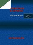 Estratégias Eleitorais, por Sérgio Boechat
