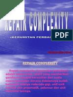 Repair Complexity
