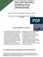 PLATAFORMAS COSTA AFUERA (OFFSHORE), PERSPECTIVA CANADIENSE.pptx