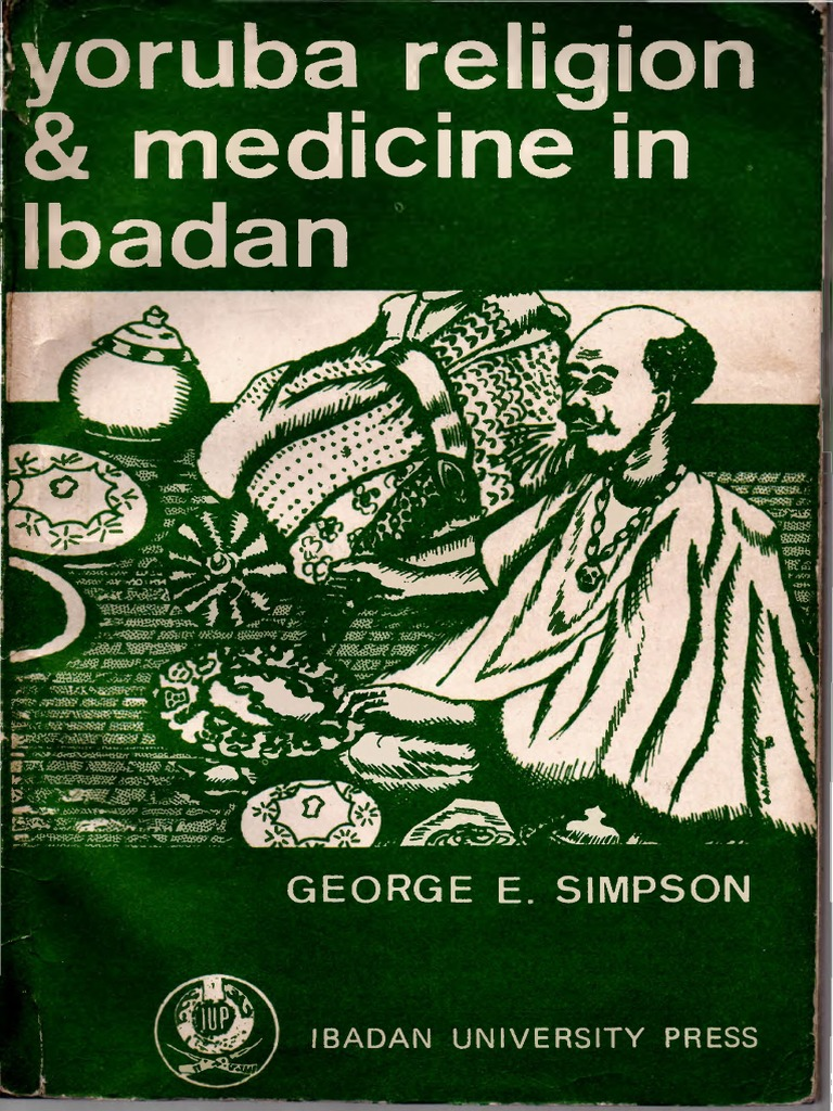 Yoruba Religion and Medicine in Ibadan | Magic (Paranormal