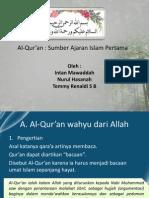 Al-Qur'an Sumber Ajaran Islam Pertama