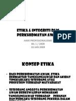 Etika & Integriti Dlm Perkhidmatan Awam