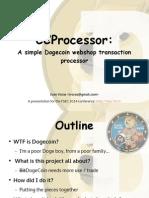 A small Dogecoin payment processor - FSEC2014 Presentation