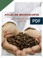Atlas de Microscopia – Café Torrado e Moído