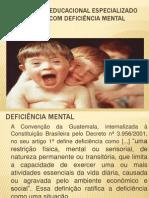 Atendimento Educacional Especializado para alunos com Defici+¬ncia Mentalpronto