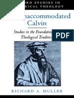 Richard Muller - The Unaccomodated Calvin