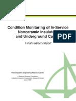 Monitoring of in-Service Non Ceramic Insulators and Underground Cables