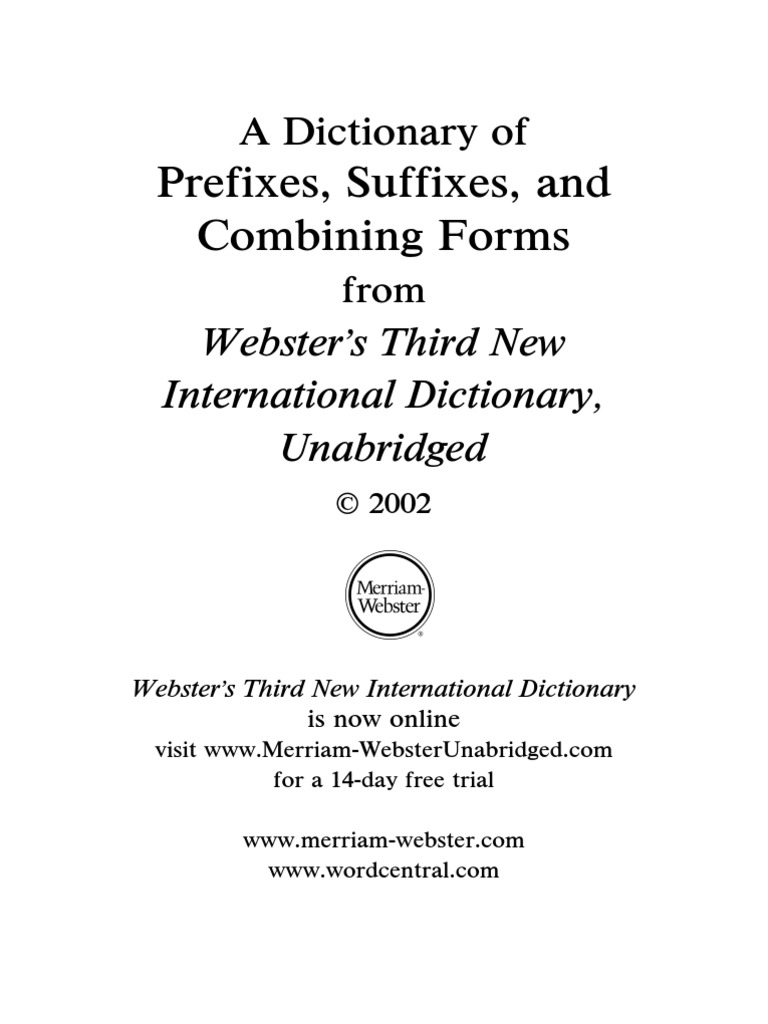 Merriam Websters A Dictionary Of Prefixes Suffixes And Combining
