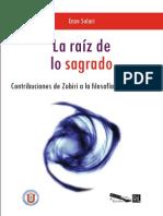 La raíz de lo sagrado. Contribuciones de Zubiri a la filosofía de la religión - Solari, Enzo.pdf