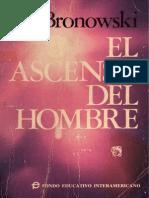 Bronowski Jacob - El Ascenso Del Hombre