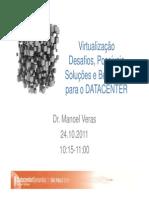 DrManoelVeras - DD Sao Paulo 2011 - Virtualização [Modo de Compatibilidade]