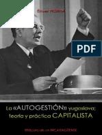 127801200 La Autogestion Yugoslava Teoria y Practica Capitalista Enver Hoxha