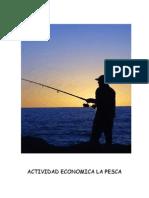 Actividad Economica La Pesca