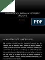 Normalizacion, Normas y Sistema de Unidades