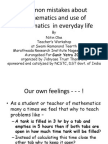 Common Mistakes About Mathematics and Use of Mathematics in Everyday Life