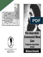 Michael Schmidt - The Anarchist Communist Mass Line