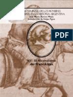 Las neurosis de los hombres célebres en la historia argentina.