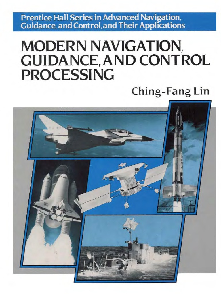 Lin C F Modern Navigation Guidance And Control Processing 1991 Circuit Quotfrequency Meter Crystal Oscillator Testerquotmodif Dari Ini Kalman Filter Science Technology
