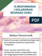 Budaya Musyawarah Dan Kolaborasi Seorang Guru