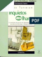 TUTIKIAN, Jane. Inquietos Olhares - A Construção Do Processo de Identidade Nacional Nas Obras de Lídia Jorge e Orlanda Amarílis
