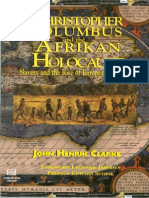 Christopher Columbus and the Afrikan Holocaust 1993 - John Henrik Clarke