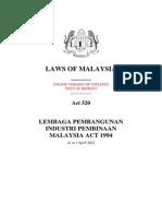 Act 520 (BI) - Lembaga Pembangunan Industri Pembinaan Malaysia Act 1994