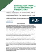 De La Descolonización Hasta La Transición Democrática en América Latina