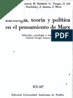 Vargas Lozano, Gabriel (Comp.)- Ideología, teoría y política en el pensamiento de Marx.pdf