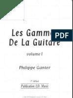 Méthode-Phiilippe Ganter - Les Gammes de La Guitare Vol 1