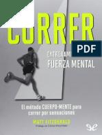 Fitzgerald, M. - Correr. Entrenamiento de La Fuerza Mental